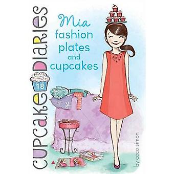 Mia Fashion Plates and Cupcakes by Coco Simon - 9781442497900 Book