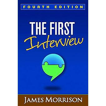 The First Interview by James Morrison - 9781462529834 Book