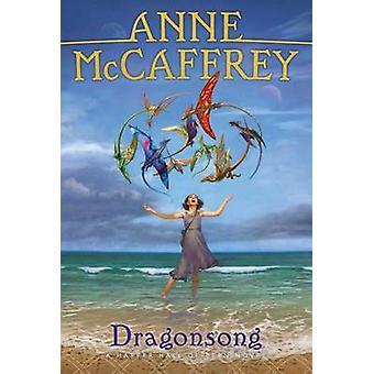 Dragonsong by Anne McCaffrey - 9781481448604 Book