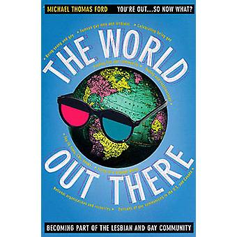 The World Out There - Becoming Part of the Lesbian and Gay Community b
