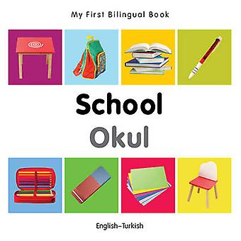 My First Bilingual Book - School by Milet - 9781840599039 Book