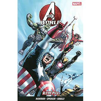 Avengers World - Vol. 1 by Jonathan Hickman - Nick Spencer - Stefano C