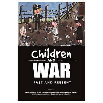 Children and War - Past and Present by Albert Lichtblau - Grazia Pront