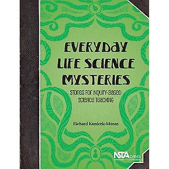 Everyday Life Science Mysteries - Stories for Inquiry-Based Science Te
