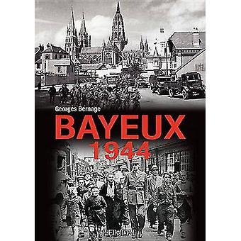 Bayeux 1944 - 9782840484028 Book