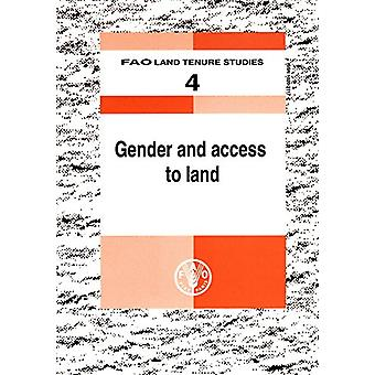 Gender and Access to Land by Food and Agriculture Organization of the