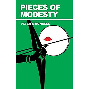 Pieces of Modesty by Peter O'Donnell - 9780285638341 Book