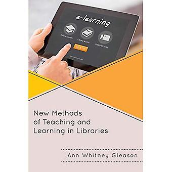 Nouvelles méthodes d'enseignement et d'apprentissage dans les bibliothèques (Bibliothèque médicale de l'Association livres série)