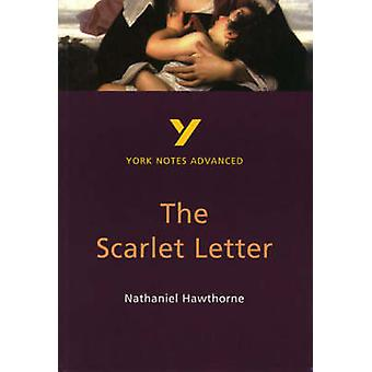 The Scarlet Letter York Notes Advanced by Julian Cowley