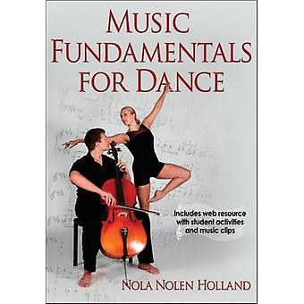 Music Fundamentals for Dance (Paperback) by Holland Nola Nolen