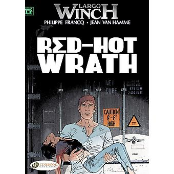 Largo Winch Vol. 14 : Red-Hot Wrath (Paperback) by Hamme Jean Van Francq Philippe