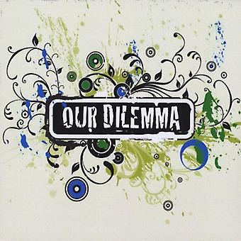 Our Dilemma - Our Dilemma [CD] USA import