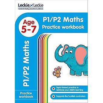 P1/P2 Maths Practice Workbook (Leckie Primary Success) by Leckie & Le