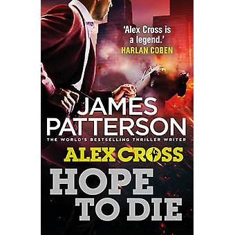 Hope to Die by James Patterson - 9780099574088 Book