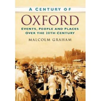 قرن من أكسفورد بواسطة مالكولم غراهام-كتاب 9780750949385