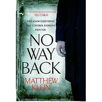 No Way Back by Matthew Klein - 9780857898586 Book