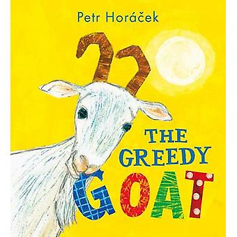 Petr Horacek - ペトル Horacek - 9781406367164 で貪欲なヤギを予約