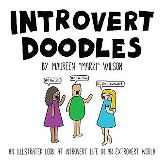 Introvert Doodles - An Illustrated Look at Introvert Life in an Extrov