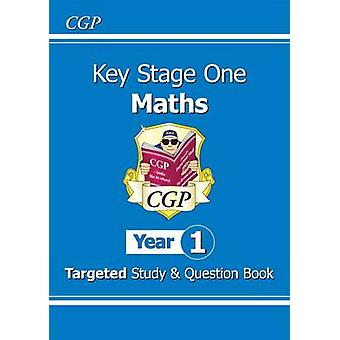 KS1 Maths Targeted Study & Question Book - Year 1 by CGP Books - CGP