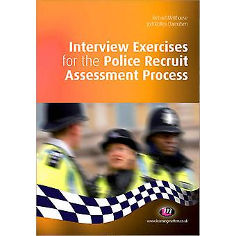 Interview Exercises for the Police Recruit Assessment Process by Rich