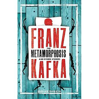 The Metamorphosis and Other Stories by Franz Kafka - Christopher Monc