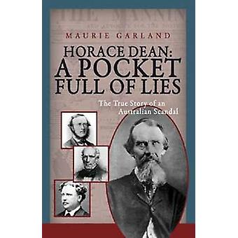 Horace Dean - A Pocketful of Lies - The True Story Behind an Australian