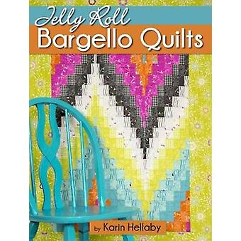 Jelly Roll Bargello Quilts von Jelly Roll Bargello Quilts - 9781947163