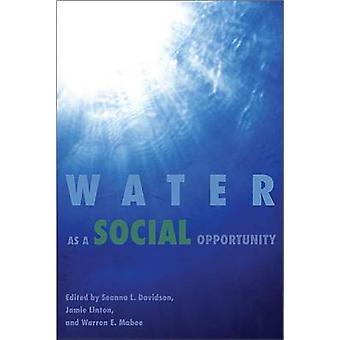 Water as a Social Opportunity by Seanna L. Davidson - Jamie Linton -