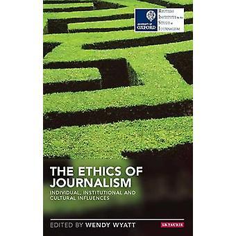 Etik av journalistik - individ - institutionella och kulturella Inf