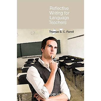 Reflective Writing for Language Teachers by Thomas S. C. Farrell - 97