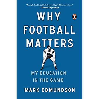 Warum zählt Fußball: Meine Ausbildung im Spiel