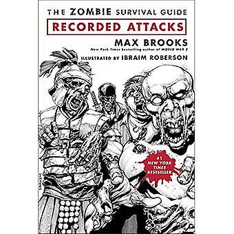 De Zombie Survival Guide: Opgenomen aanvallen