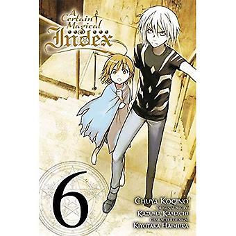 A Certain Magical Index, Vol. 6 (Manga) (Certain Magical Index (Manga))