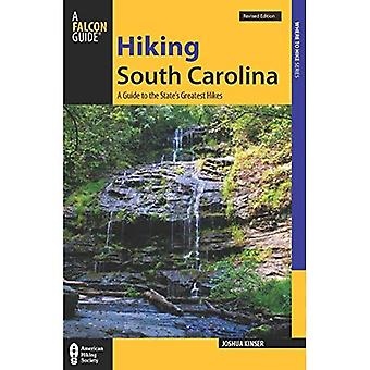 Wandel South Carolina: A Guide to the State's grootste wandelingen (State Hiking Guides serie)