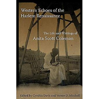 Ecos ocidentais do renascimento de Harlem: A vida e escritos de Anita Scott Coleman