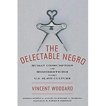 Den Delectable Negro: Konsum og Homoeroticism inden for USA 's Slave kultur (seksuel kulturer)
