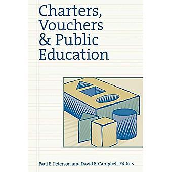 Charters, Vouchers, and Public Education