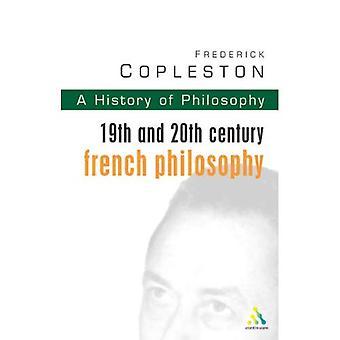 Histoire de la philosophie: 19ème et 20ème siècle Français philosophie Vol 9
