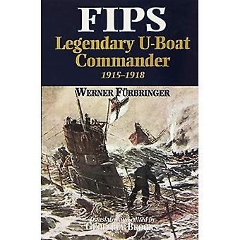 Fips: Legendary U-boat Commander