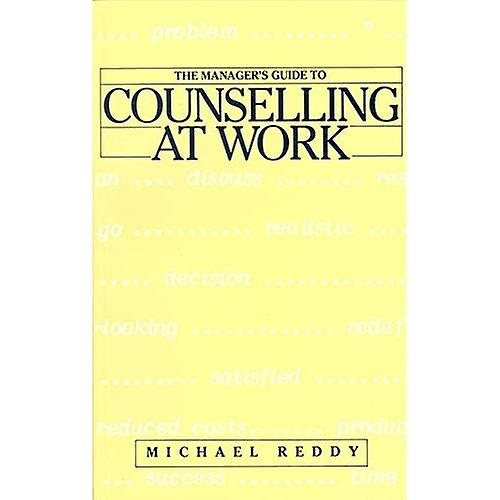 The hommeager&s guide to counselling at work