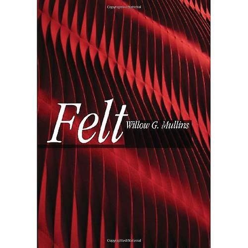 Felt (Textiles That Changed the World)