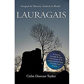Lauragais: Genomsyrad av historia, indränkt i blod