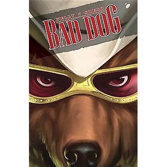 悪い犬 - 第 1 巻 - 土地の牛乳と蜂蜜でジョーのケリー - サンディエゴ