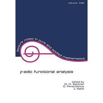 PAdic Funktionsanalyse von Schikhof & W. H.