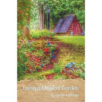 Laineys Magical Garden by Mackay & Lynda