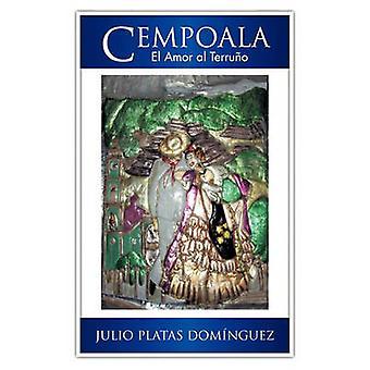 Cempoala by Dom Nguez & Julio Platas