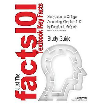 StudyGuide für College Buchhaltung Kapitel 112 von McQuaig Douglas J. ISBN 9781439038789 durch Cram101 Lehrbuch Bewertungen