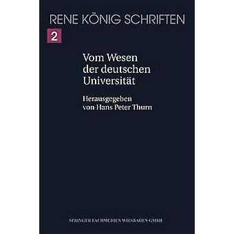 Vom Wesen der deutschen Universitt by Thurn & Hans Peter