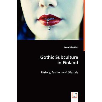 Gothic-Subkultur in Finnland von Schwbel & Laura