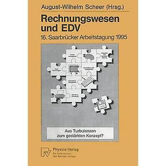 Rechnungswesen und EDV  Aus Turbulenzen zum gestrkten Konzept by Scheer & AugustWilhelm